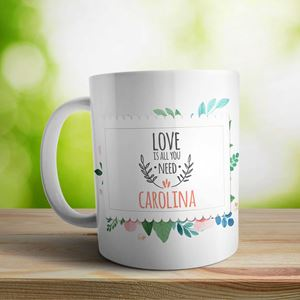Taza cerámica personalizada Love is all you need